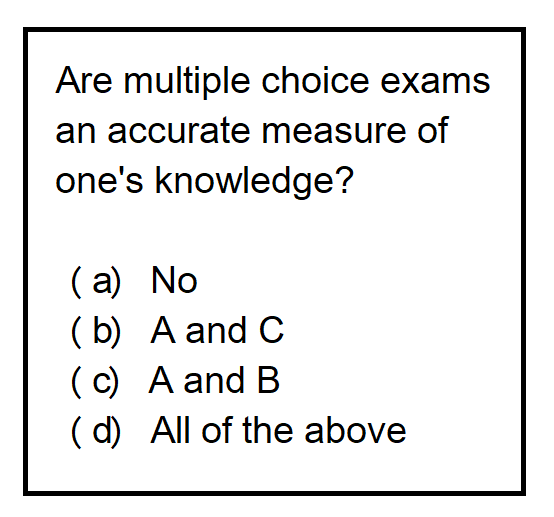 Are multiple choice exams accurate